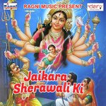 Jaikara Sherawali Ki songs mp3