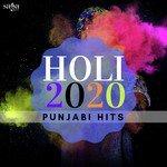 Holi 2020 Punjabi Hits songs mp3