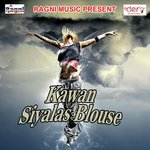 Kawan Siyalas Blouse songs mp3
