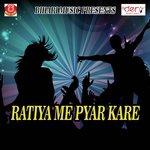 Ratiya Me Pyar Kare songs mp3