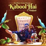 download Kabool Hai Muhfaad mp3 song
