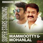 Super Stars Singing Mammootty - Mohanlal songs mp3