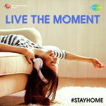 Live The Moment songs mp3