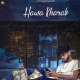 download Hawa Kharab Nav Dolorain mp3 song