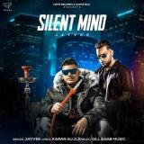 download Silent Mind Jayvee,Karan Aujla mp3 song