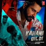 download Kahani Dil Di Varinder Brar mp3 song