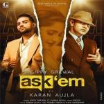 download Ask Them Karan Aujla,Gippy Grewal mp3 song