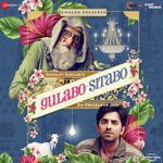 Gulabo Sitabo songs mp3