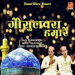 download Gousul Wara Hamare Dilbar,Meraj mp3 song