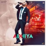 download Adhiya (Original) Karan Aujla mp3 song