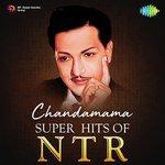 Chandamama - Super Hits Of NTR songs mp3
