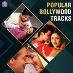 Popular Bollywood Tracks songs mp3