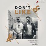 download Dont Like Karan Aujla,Goldy Desi Crew mp3 song