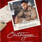 download Chithiyaan (Original) Karan Aujla mp3 song