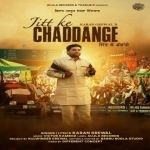 download Jitt Ke Chaddange Karan Grewal mp3 song