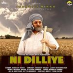 download Ni Dilliye Inderjit Nikku mp3 song
