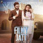 download Filmy Jatt Return Gurlez Akhtar,Vicky Vik mp3 song