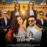 download Balam Ka System Fazilpuria,Afsana Khan mp3 song