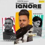 download Ignore Kaka,Navi Sandhu mp3 song