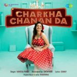 download Charkha Chanan Da Vanitaa Pande mp3 song