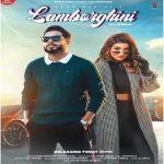 download Lamborghini Shipra Goyal,Khan Bhaini mp3 song