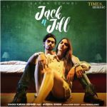 download Jack N Jill Karan Sehmbi mp3 song