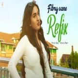 download Filmy Scene Refix Gurlez Akhtar,Korala Maan mp3 song