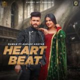 download Heartbeat Gurlez Akhtar,Nawab mp3 song