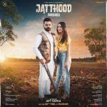 download Jatthood Darbara mp3 song