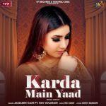 download Karda Main Yaad Jazzleen Kaur mp3 song