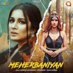 download Meherbaniyan Simran Choudhary mp3 song