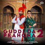 download Guddi Da Prahona 2 Harinder Sandhu,Aman Dhaliwal mp3 song