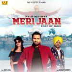 download Meri Jaan Jagjit Malsihan mp3 song