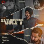 download El Jatt Varinder Brar,Veer Sandhu mp3 song