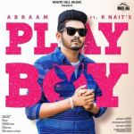 download Playboy R Nait,Afsana Khan mp3 song