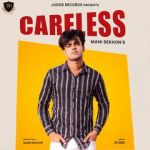 download Careless Mani Sekhon mp3 song