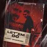 download Let Em Do Karry Dhakraba mp3 song
