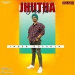 download Jhutha Jma Tu Inder Dosanjh mp3 song