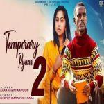 download Temporary Pyaar 2 Kaka mp3 song