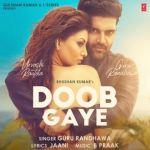 download Doob Gaye Guru Randhawa mp3 song