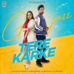download Tere Karke Gurlej Akhtar,GurJazz mp3 song