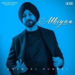 download Akhiyan Amantej Hundal mp3 song