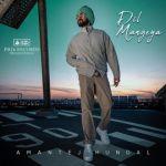 download Dil Mangeya Amantej Hundal mp3 song