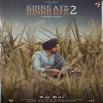 download Kinne Aye Kinne Gye 2 Ranjit Bawa mp3 song