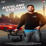 download Auckland Shehar Savi Kahlon mp3 song