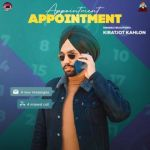 download Appointment Kiratjot Kahlon mp3 song