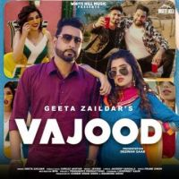 download Vajood Geeta Zaildar,Gurlez Akhtar mp3 song