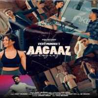 download Aagaaz Vicky Mundra mp3 song