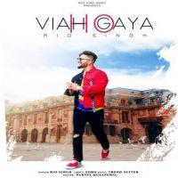 download Viah Ho Geya Rio Singh mp3 song