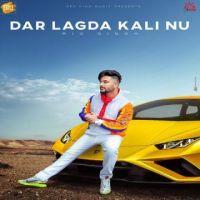 download Dar Lagda Kali Nu Rio Singh mp3 song